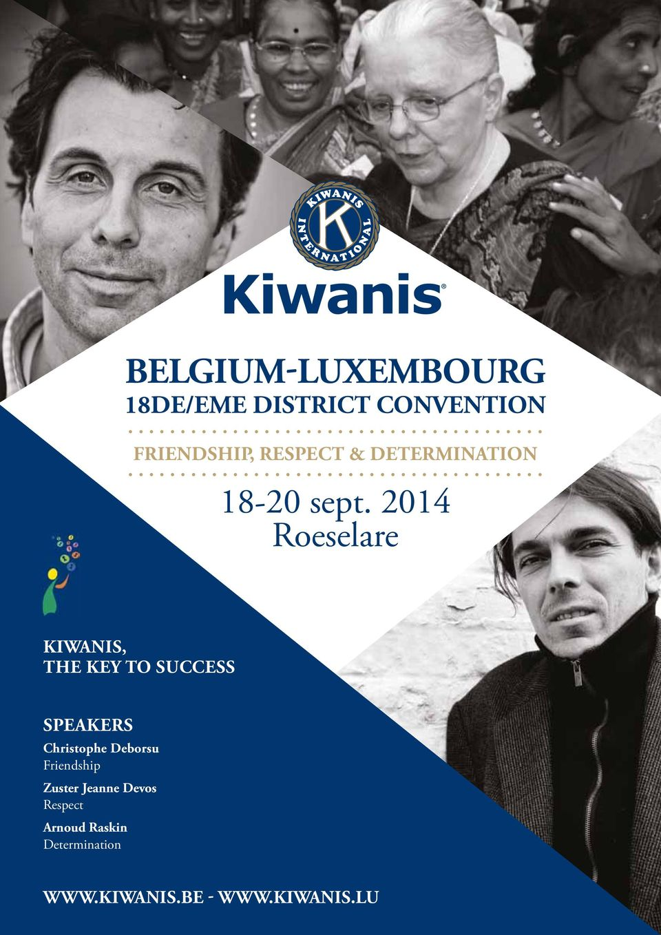 2014 Roeselare KIWANIS, THE KEY TO SUCCESS SPEAKERS Christophe