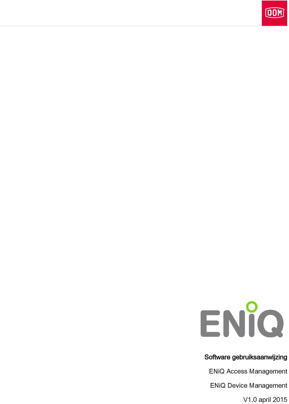 ENiQ Access Management
