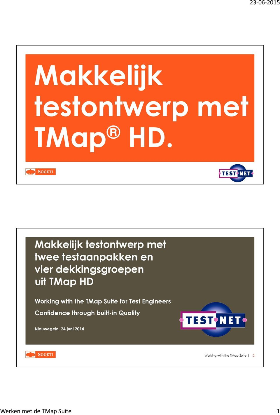 dekkingsgroepen uit TMap HD Working with the TMap Suite for