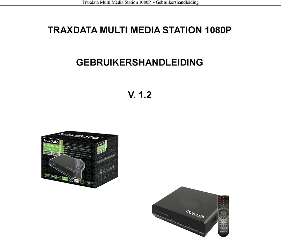 TRAXDATA MULTI MEDIA STATION