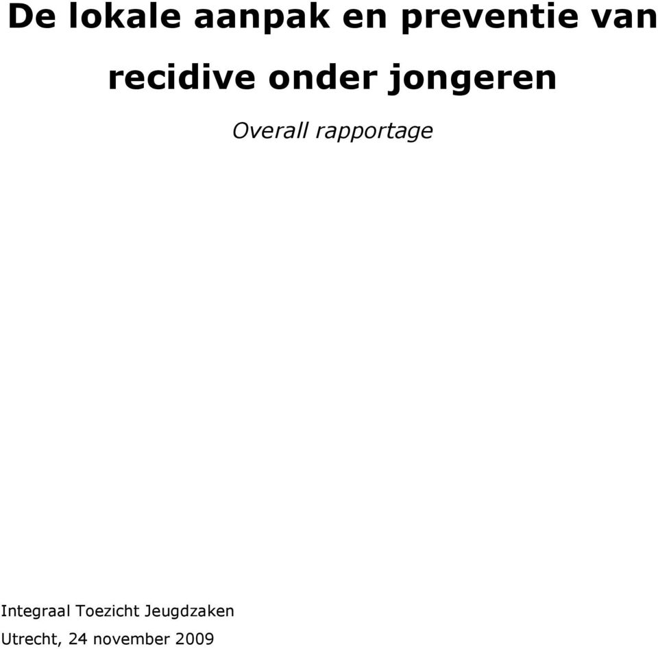 Overall rapportage Integraal