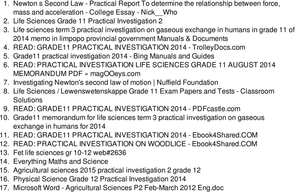 READ: GRADE11 PRACTICAL INVESTIGATION 2014 - TrolleyDocs.com 5. Grade11 practical investigation 2014 - Bing Manuals and Guides 6.