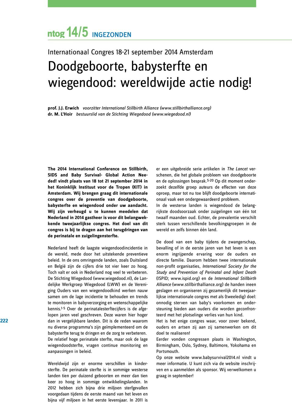 nl) 222 The 2014 International Conference on Stillbirth, SIDS and Baby Survival- Global Action Needed!