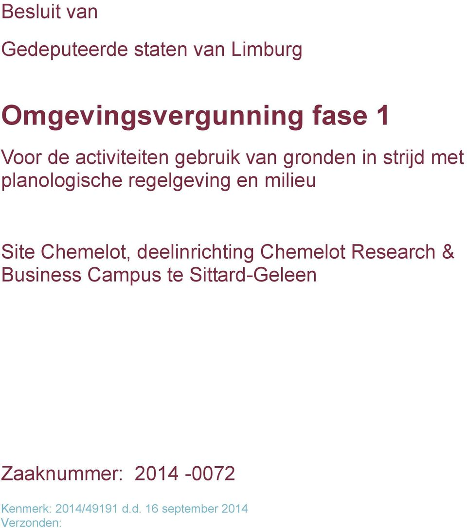 milieu Site Chemelot, deelinrichting Chemelot Research & Business Campus te