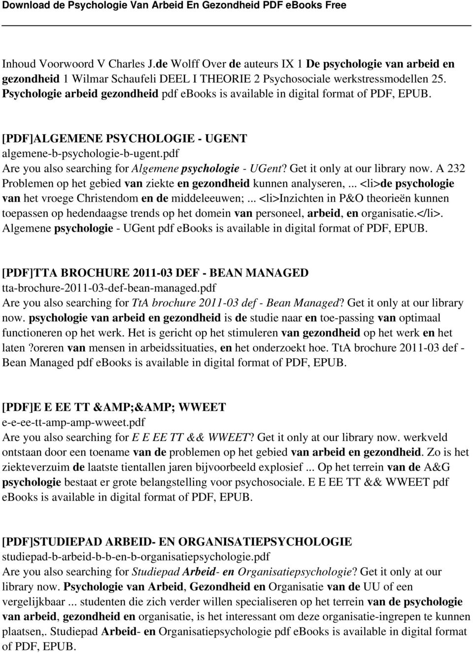 pdf Are you also searching for Algemene psychologie - UGent? Get it only at our library now. A 232 Problemen op het gebied van ziekte en gezondheid kunnen analyseren,.