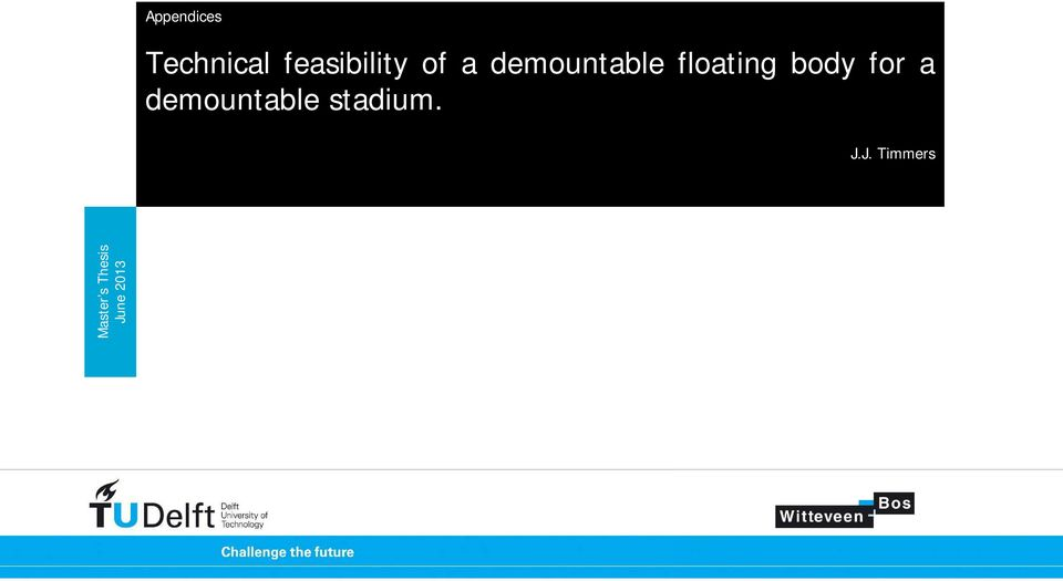 for a demountable stadium. J.