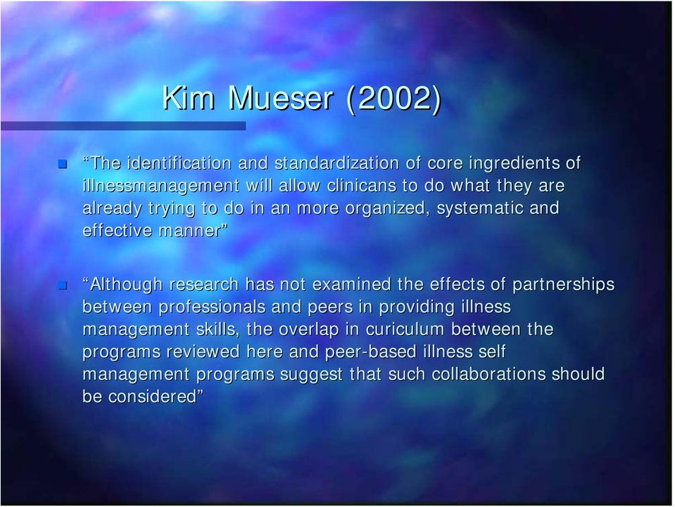effects of partnerships between professionals and peers in providing illness management skills,, the overlap in curiculum
