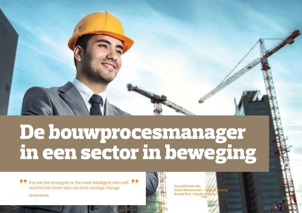 who can best manage change.