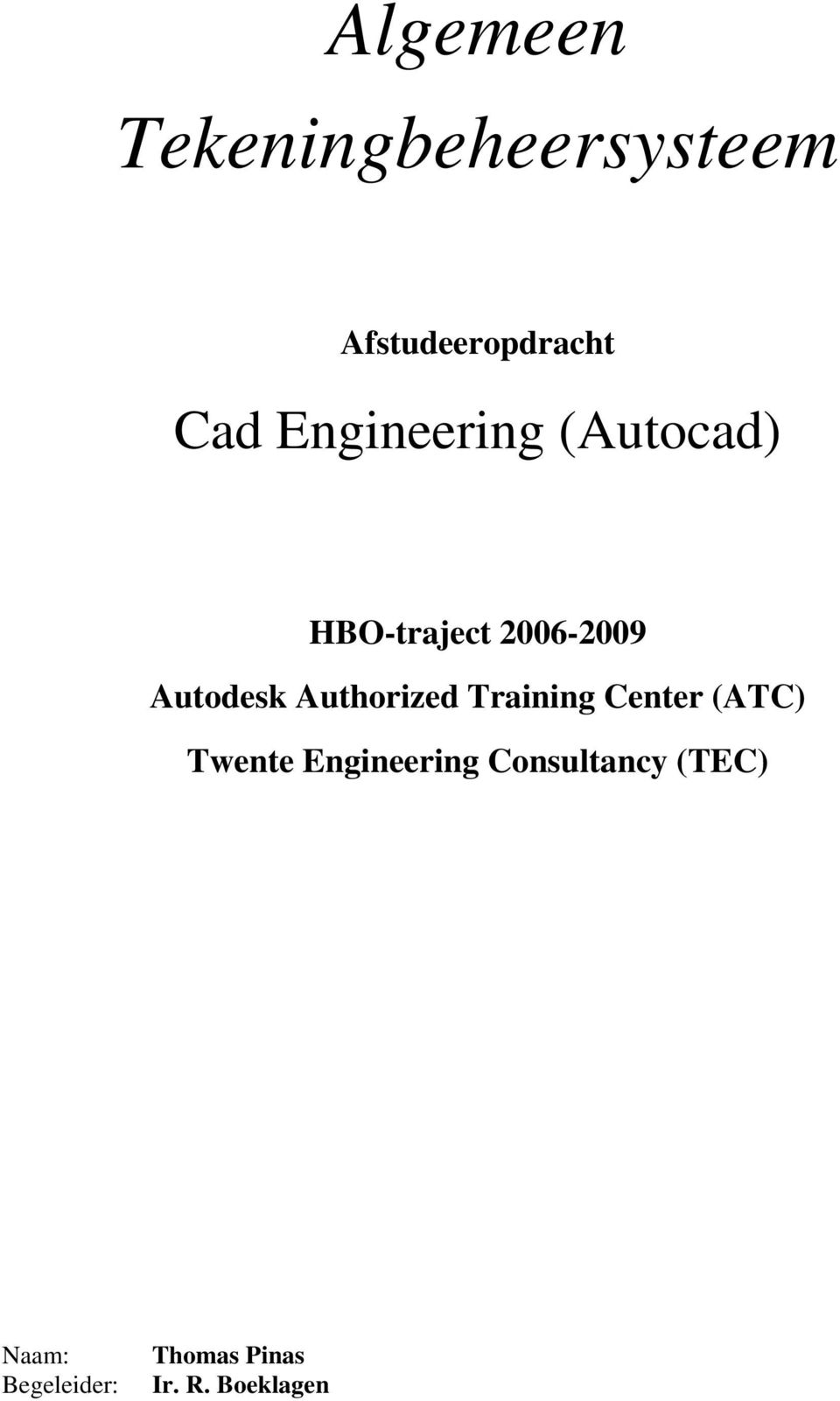 Authorized Training Center (ATC) Twente Engineering