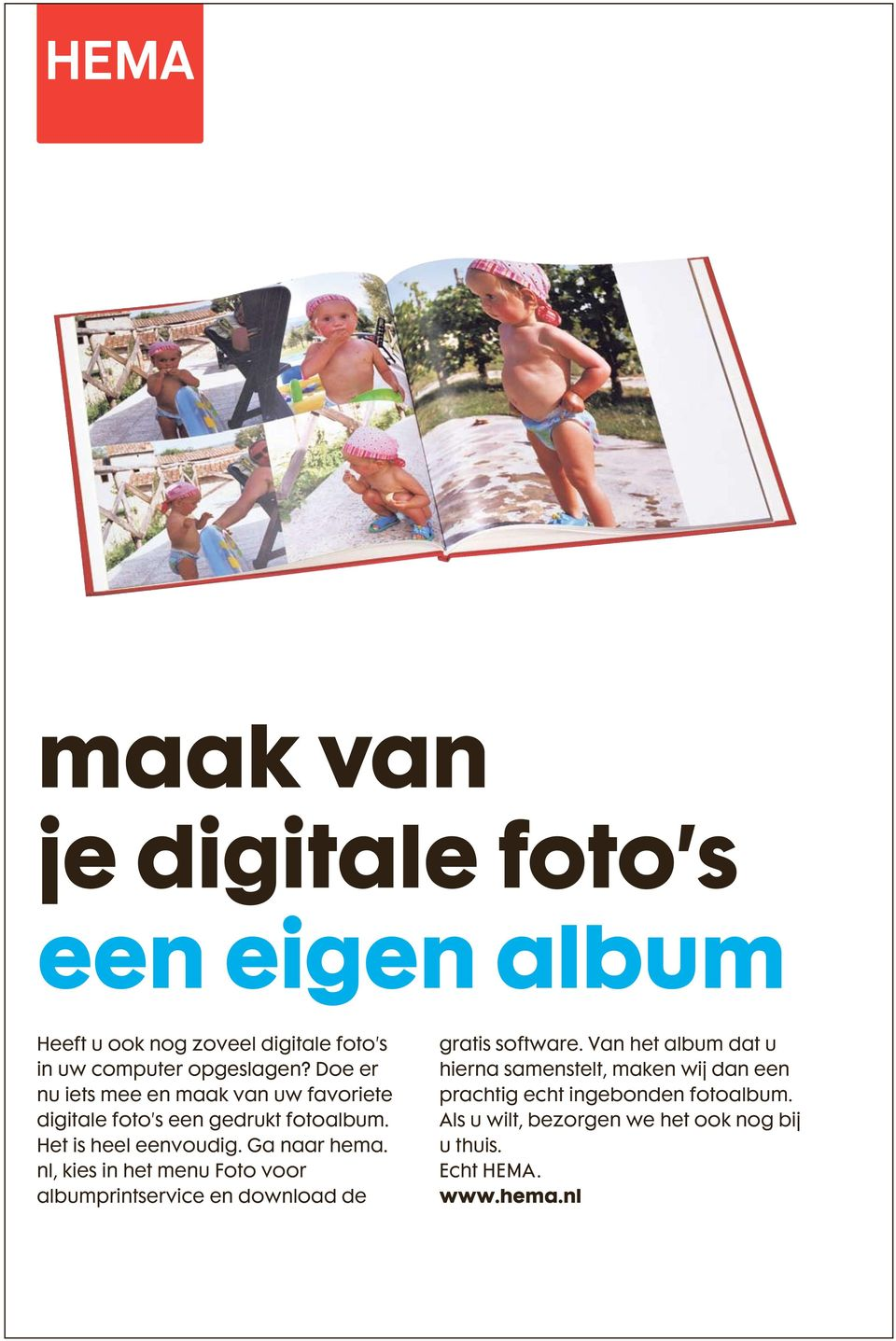 nl, kies in het menu Foto voor albumprintservice en download de gratis software.