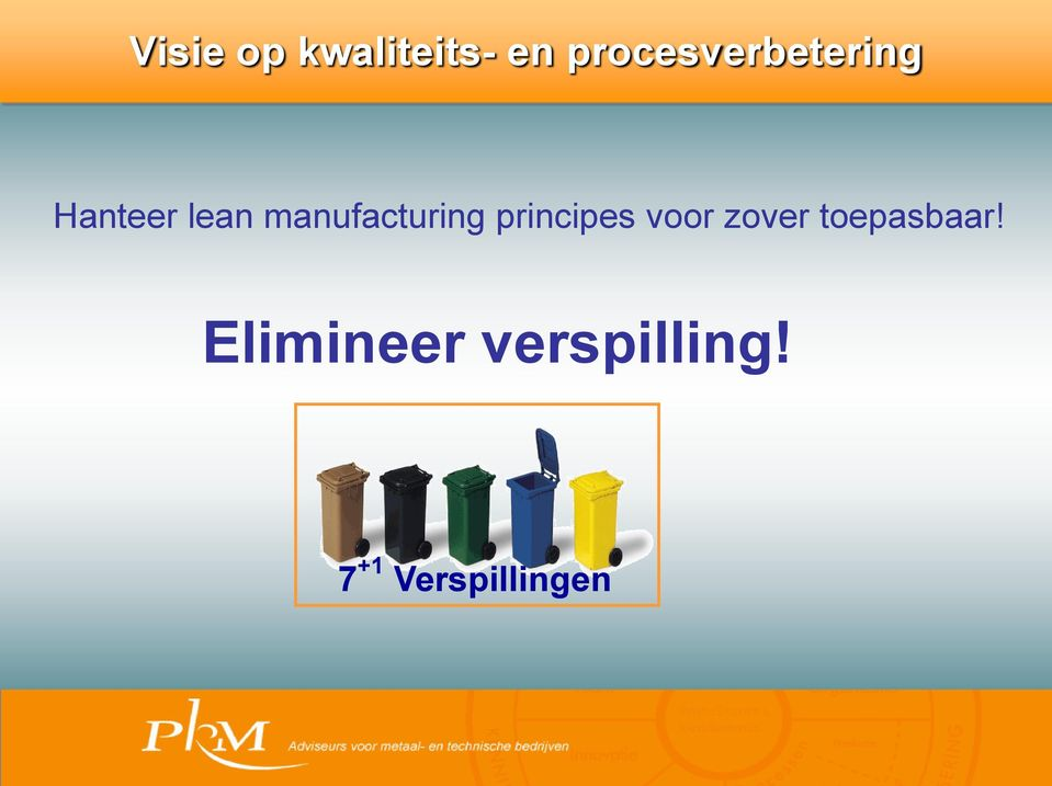 manufacturing principes voor zover