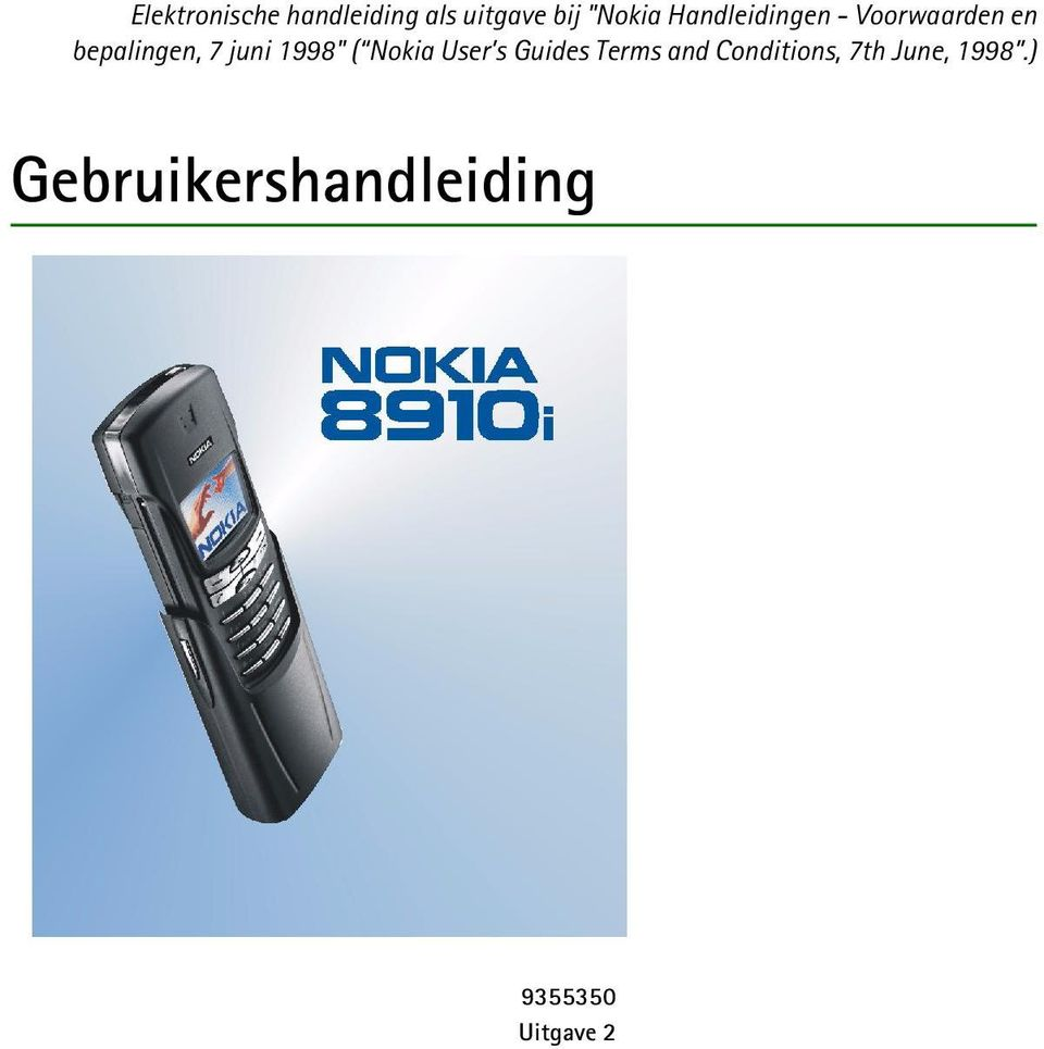 "1998"" ( Nokia User s Guides Terms and Conditions,"