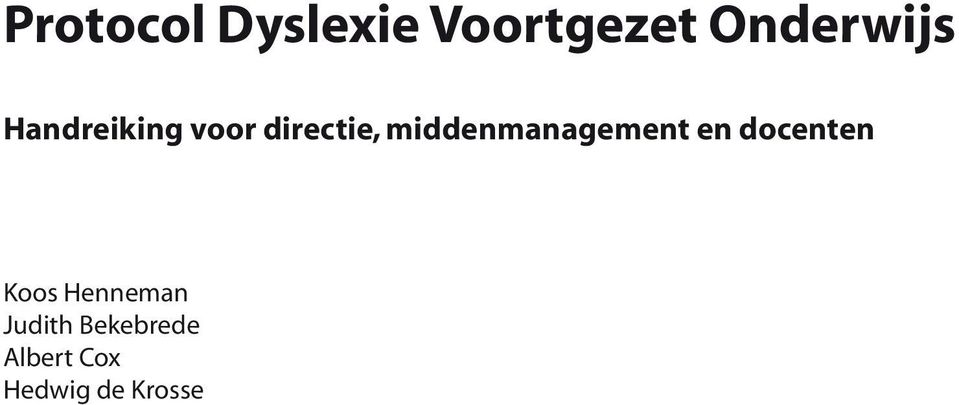middenmanagement en docenten Koos