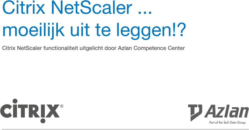 ? Citrix NetScaler