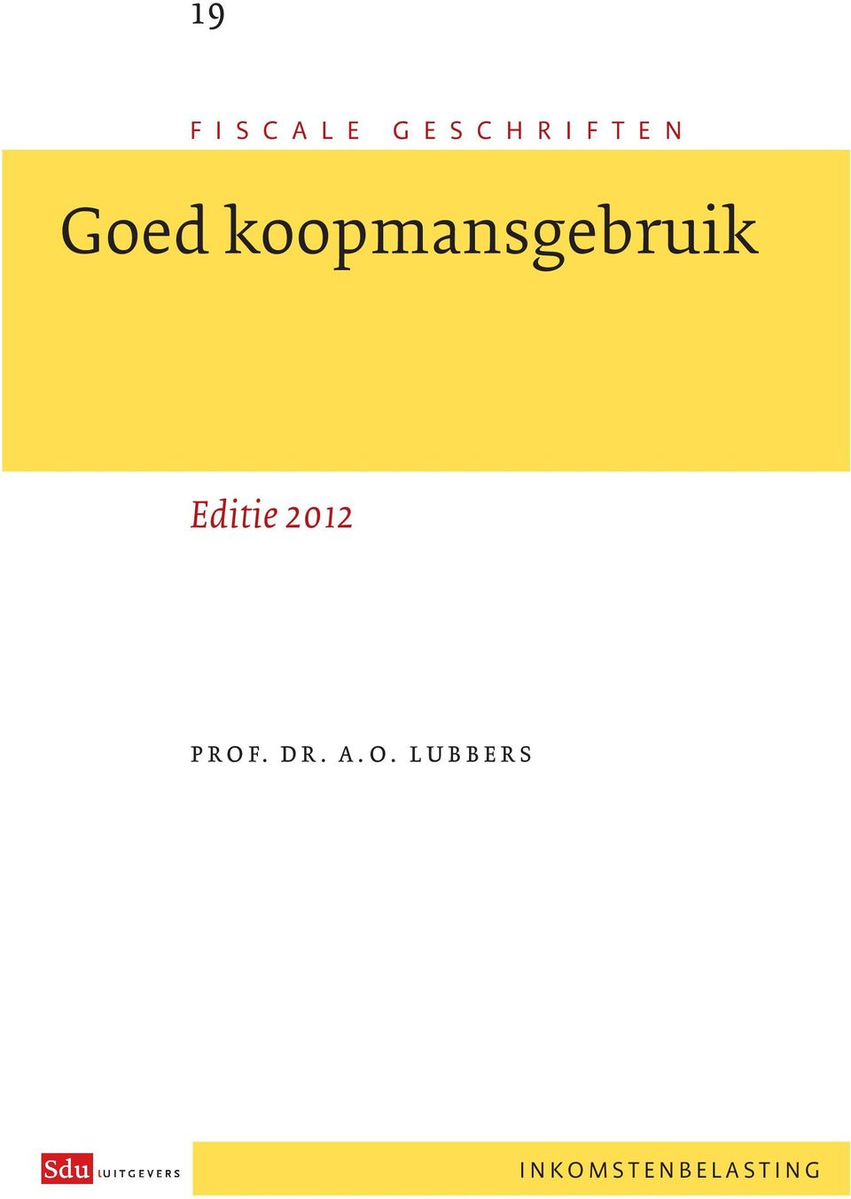 Editie 2012 prof. dr. a.