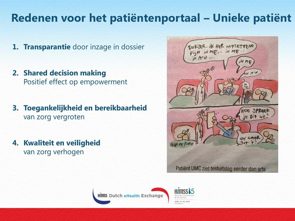 Shared decision making Positief effect op empowerment 3.