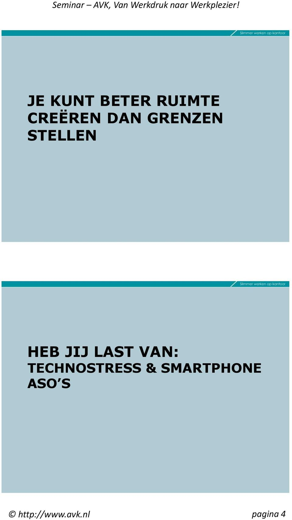 LAST VAN: TECHNOSTRESS &