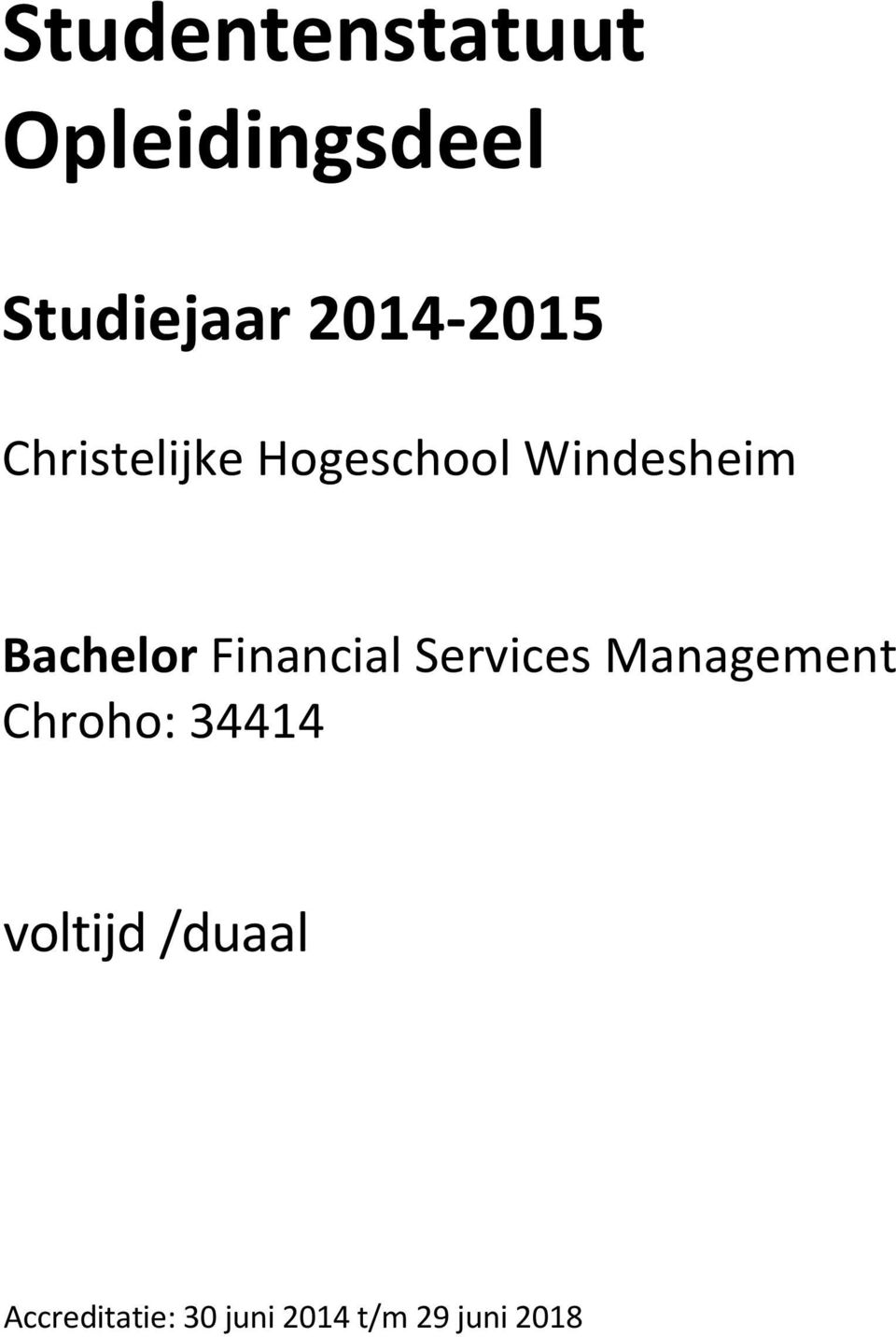 Bachelor Financial Services Management Chroho: