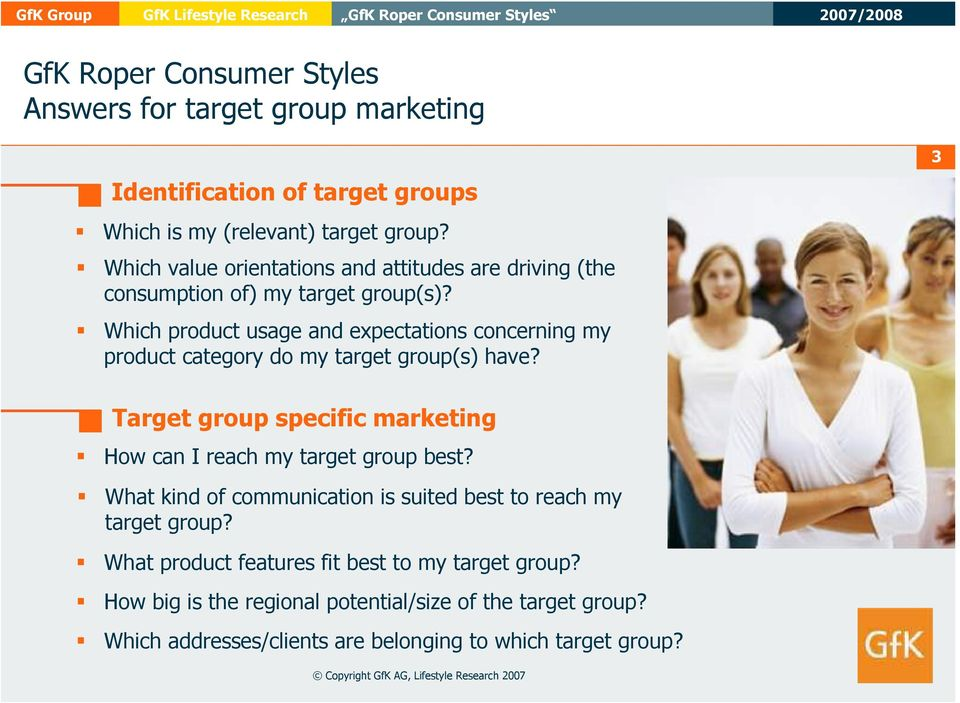 Which product usage and expectations concerning my product category do my target group(s) have?