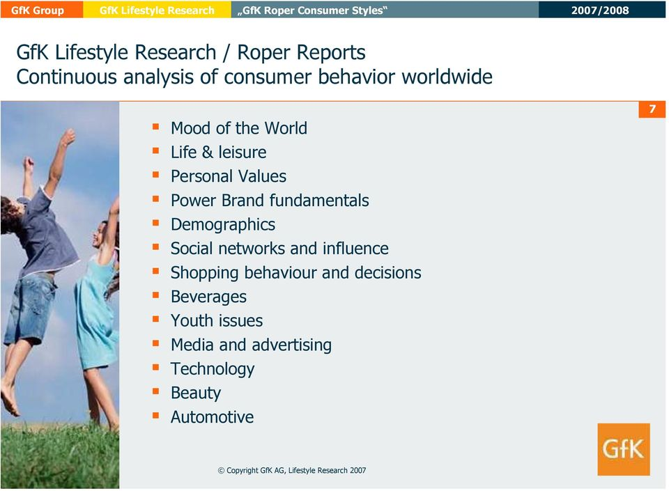 Demographics Social networks and influence Shopping behaviour and