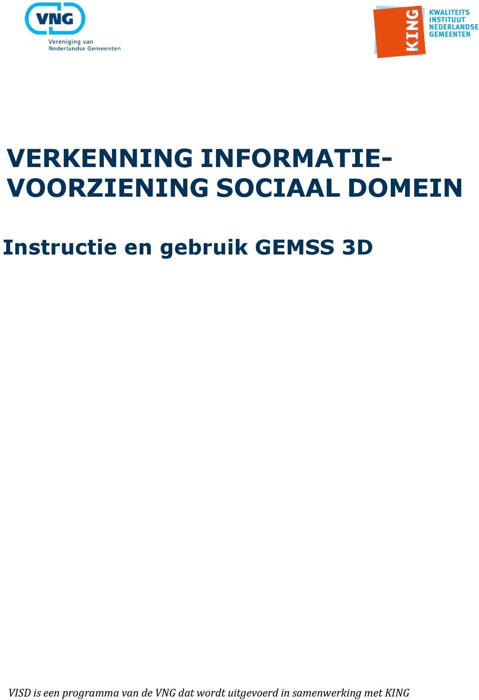 GEMSS 3D VISD is een programma van de