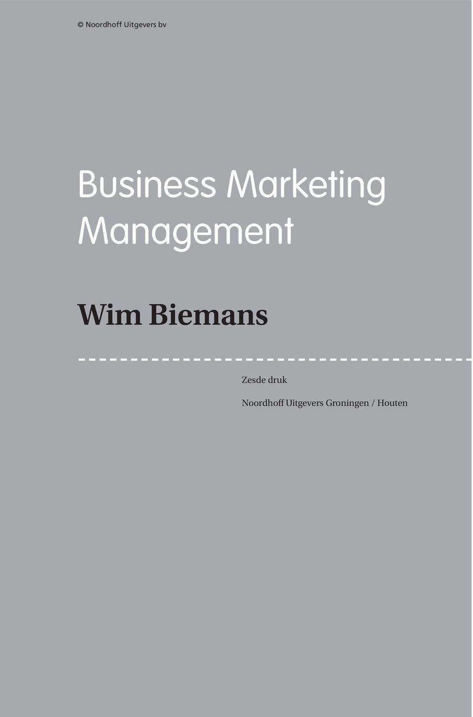 Management Wim Biemans Zesde