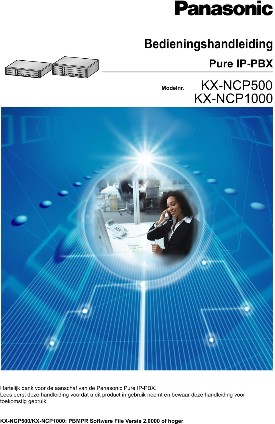 Panasonic Pure IP-PBX.