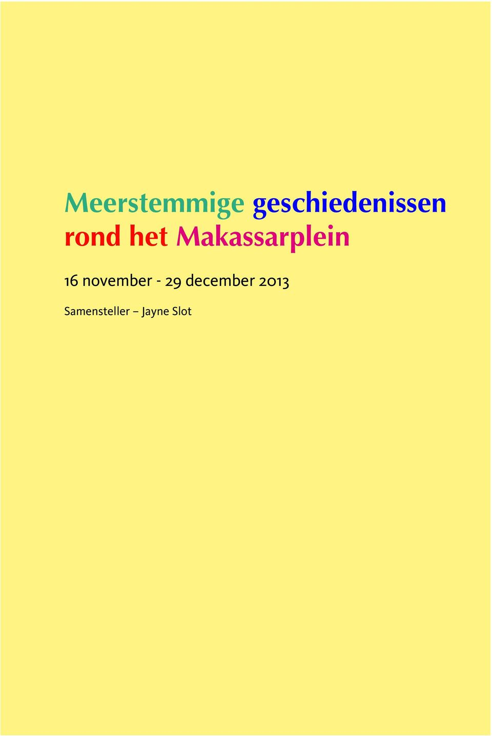 Makassarplein 16 november