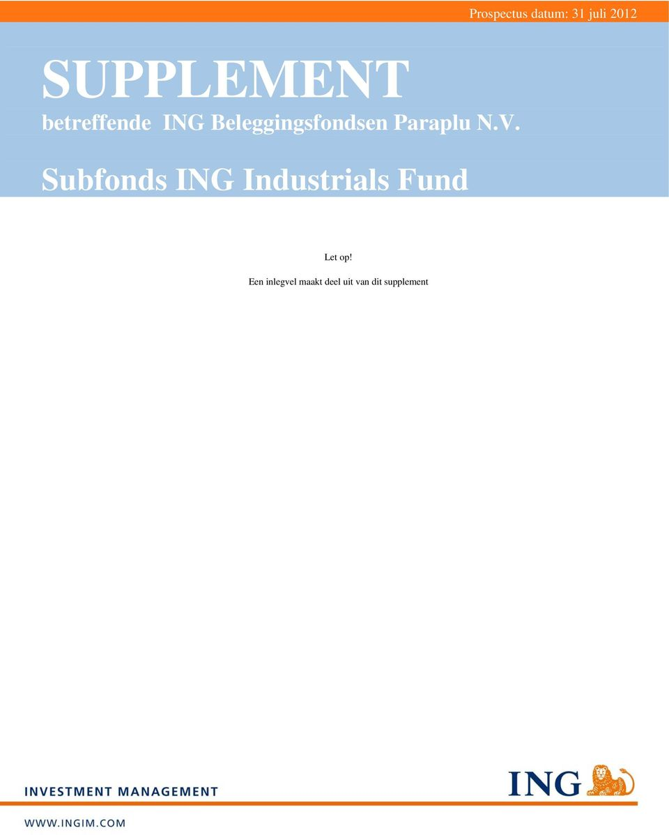 V. Subfonds ING Industrials Fund Let op!