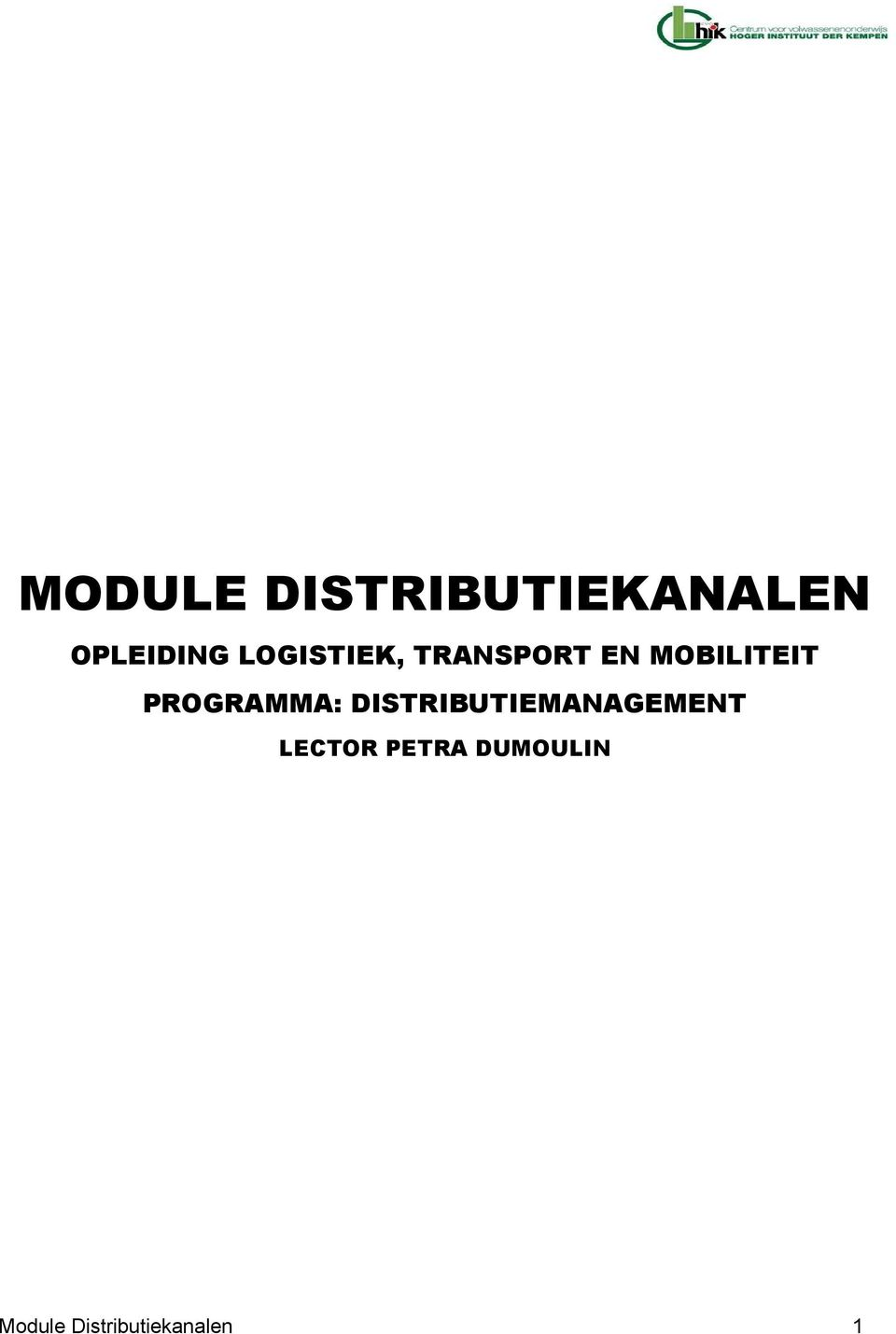 PROGRAMMA: DISTRIBUTIEMANAGEMENT