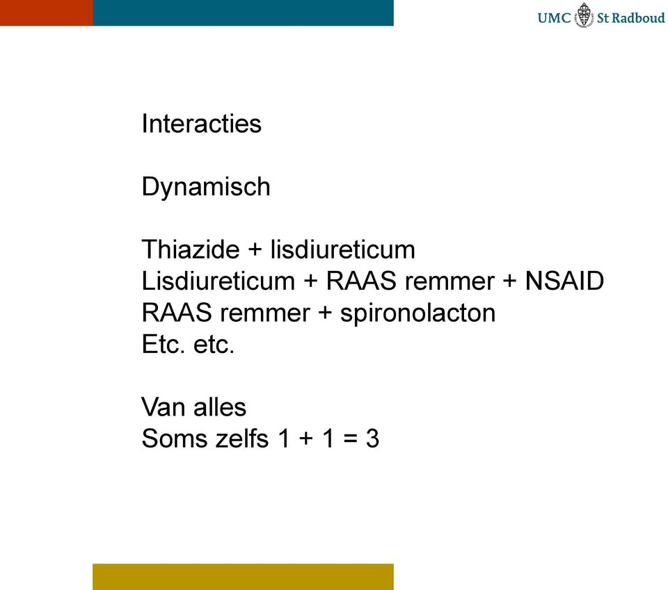 remmer + NSAID RAAS remmer +