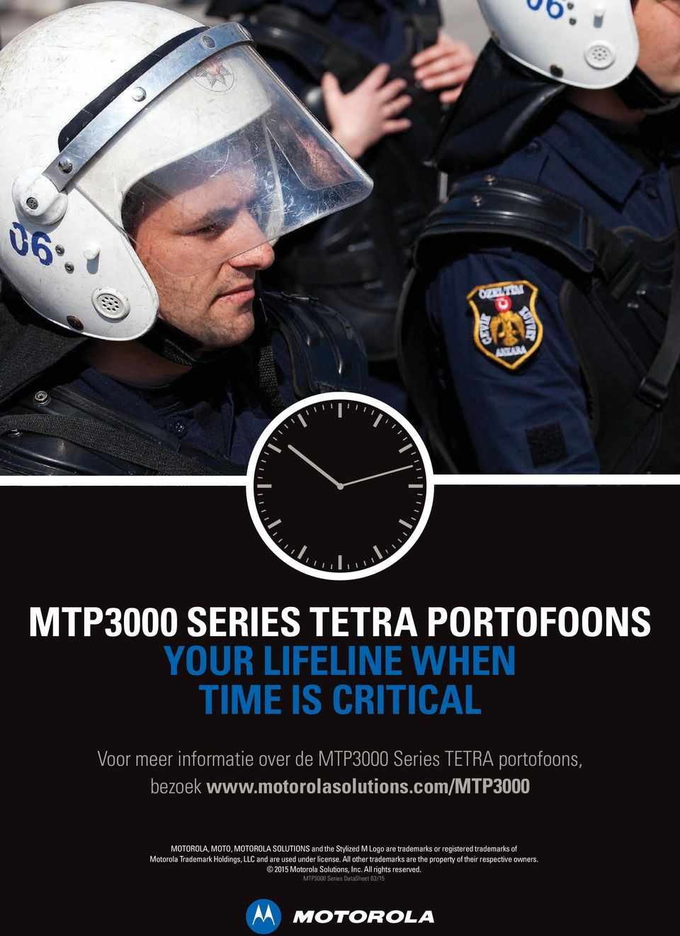 com/mtp3000 MOTOROLA, MOTO, MOTOROLA SOLUTIONS and the Stylized M Logo are trademarks or registered trademarks of