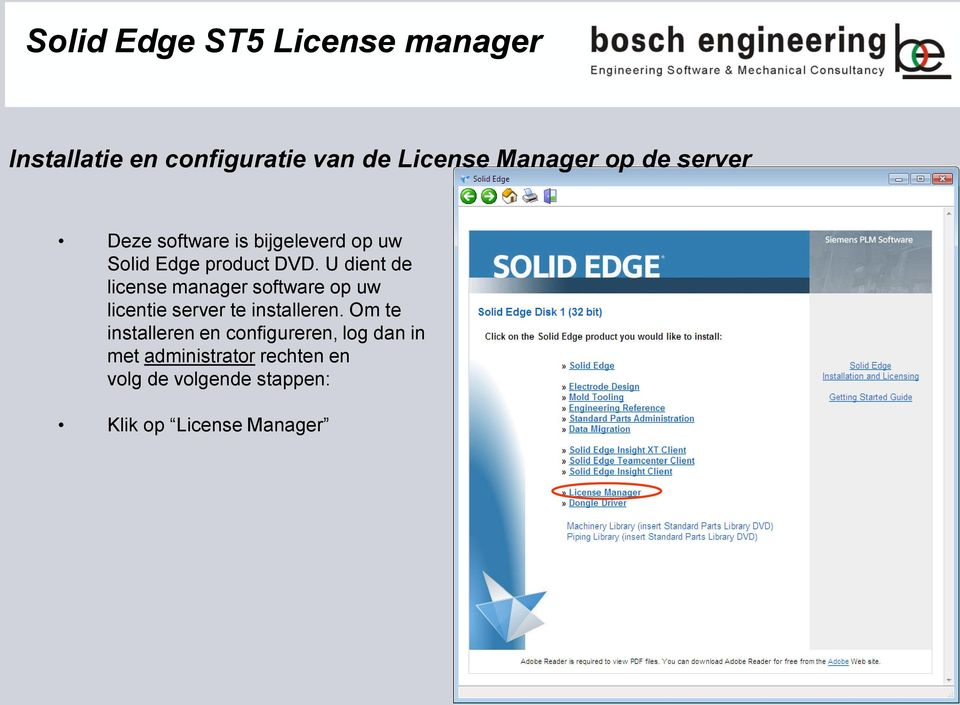 U dient de license manager software op uw licentie server te installeren.