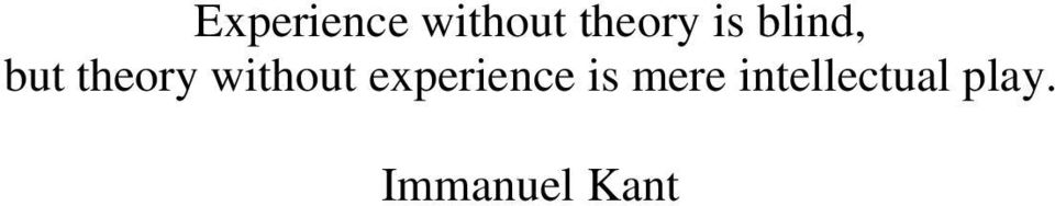 without experience is mere