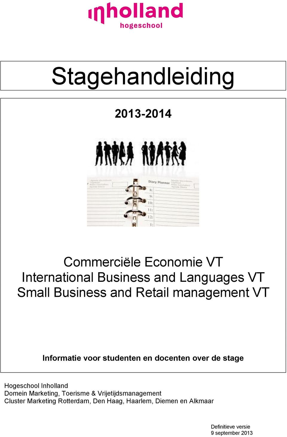 stage Hogeschool Inholland Domein Marketing, Toerisme & Vrijetijdsmanagement Cluster