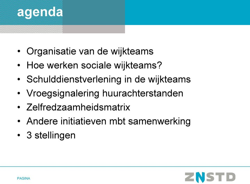 Schulddienstverlening in de wijkteams