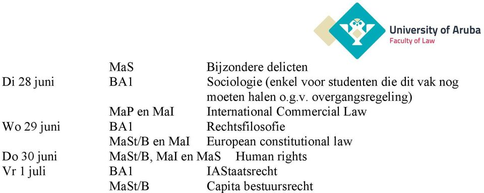 overgangsregeling) en MaI International Commercial Law Wo 29 juni BA1