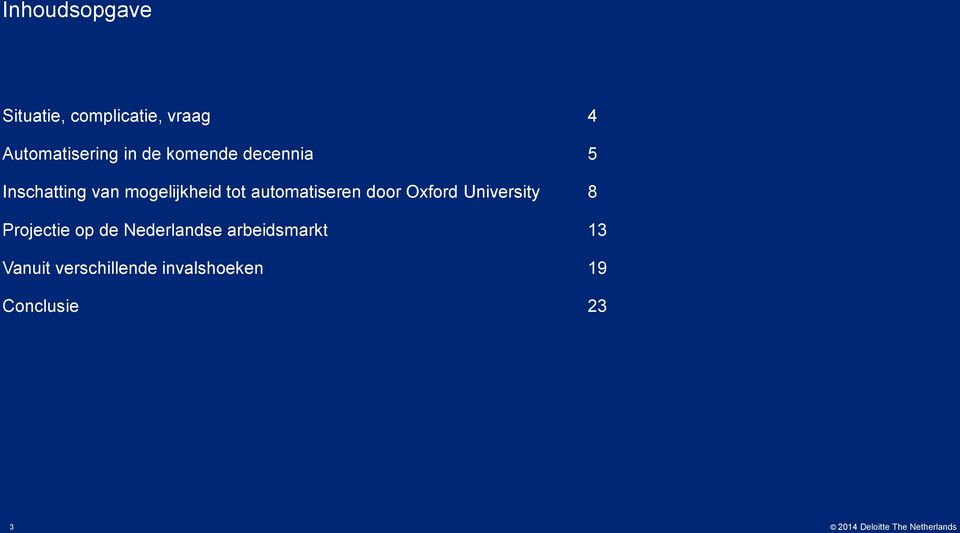 automatiseren door Oxford University 8 Projectie op de