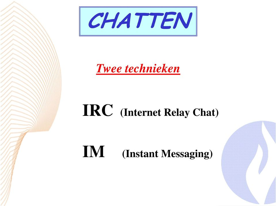 Relay Chat) IM