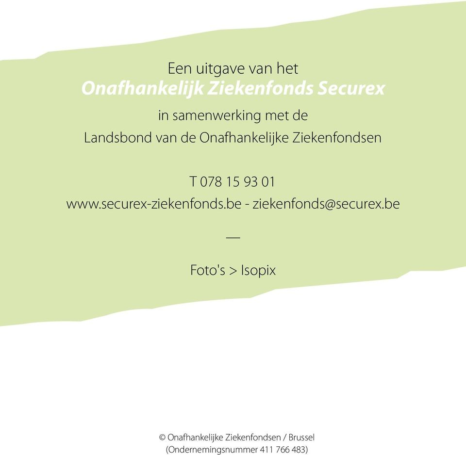 www.securex-ziekenfonds.be - ziekenfonds@securex.