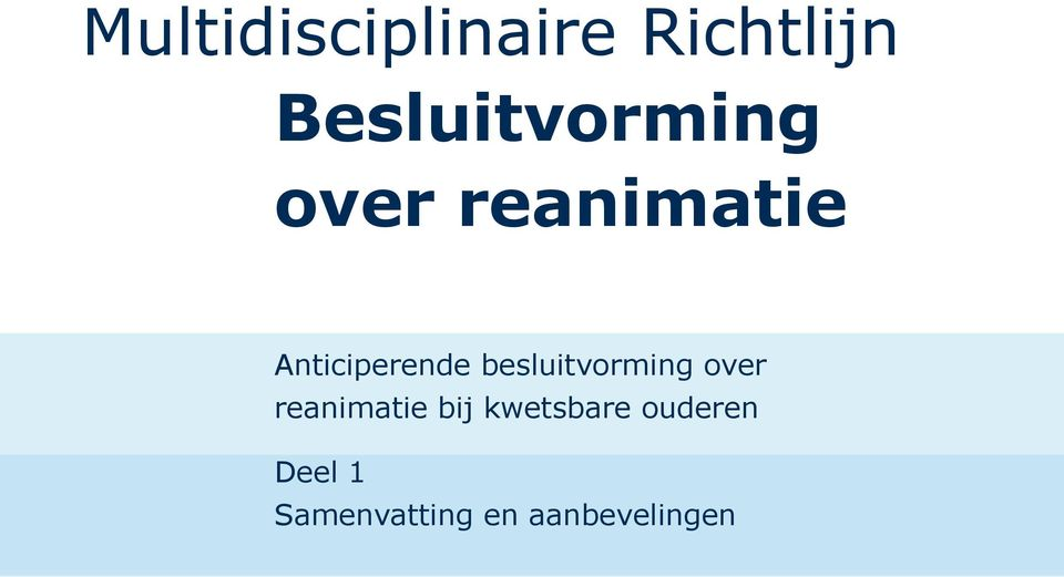 Anticiperende besluitvorming over