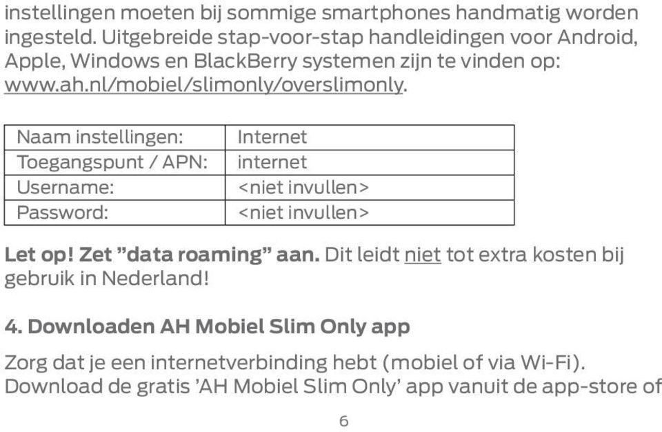 nl/mobiel/slimonly/overslimonly.
