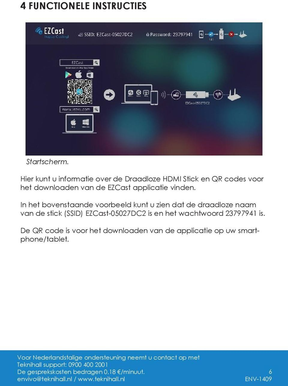 EZCast applicatie vinden.