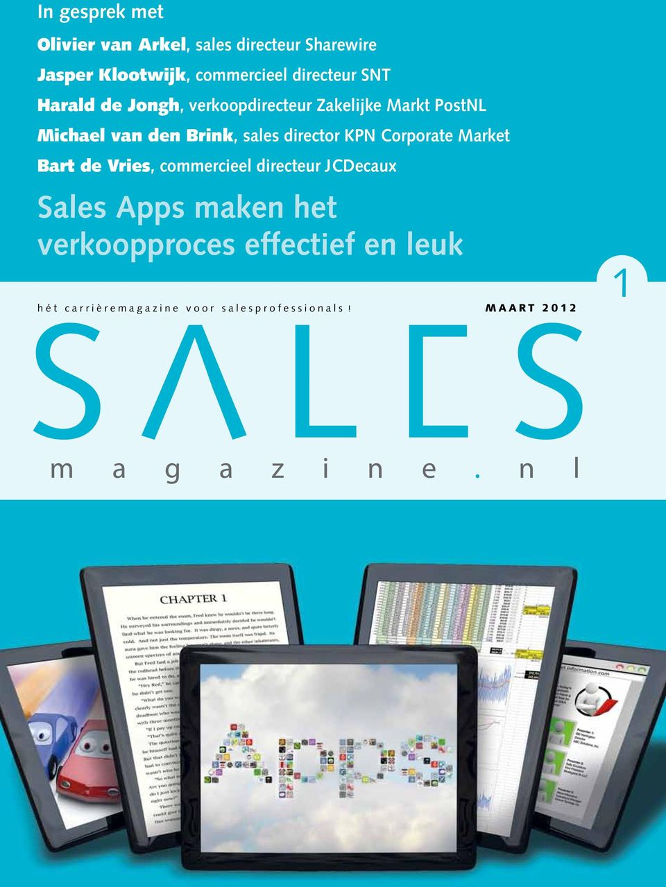 sales director KPN Corporate Market Bart de Vries, commercieel directeur JCDecaux Sales Apps