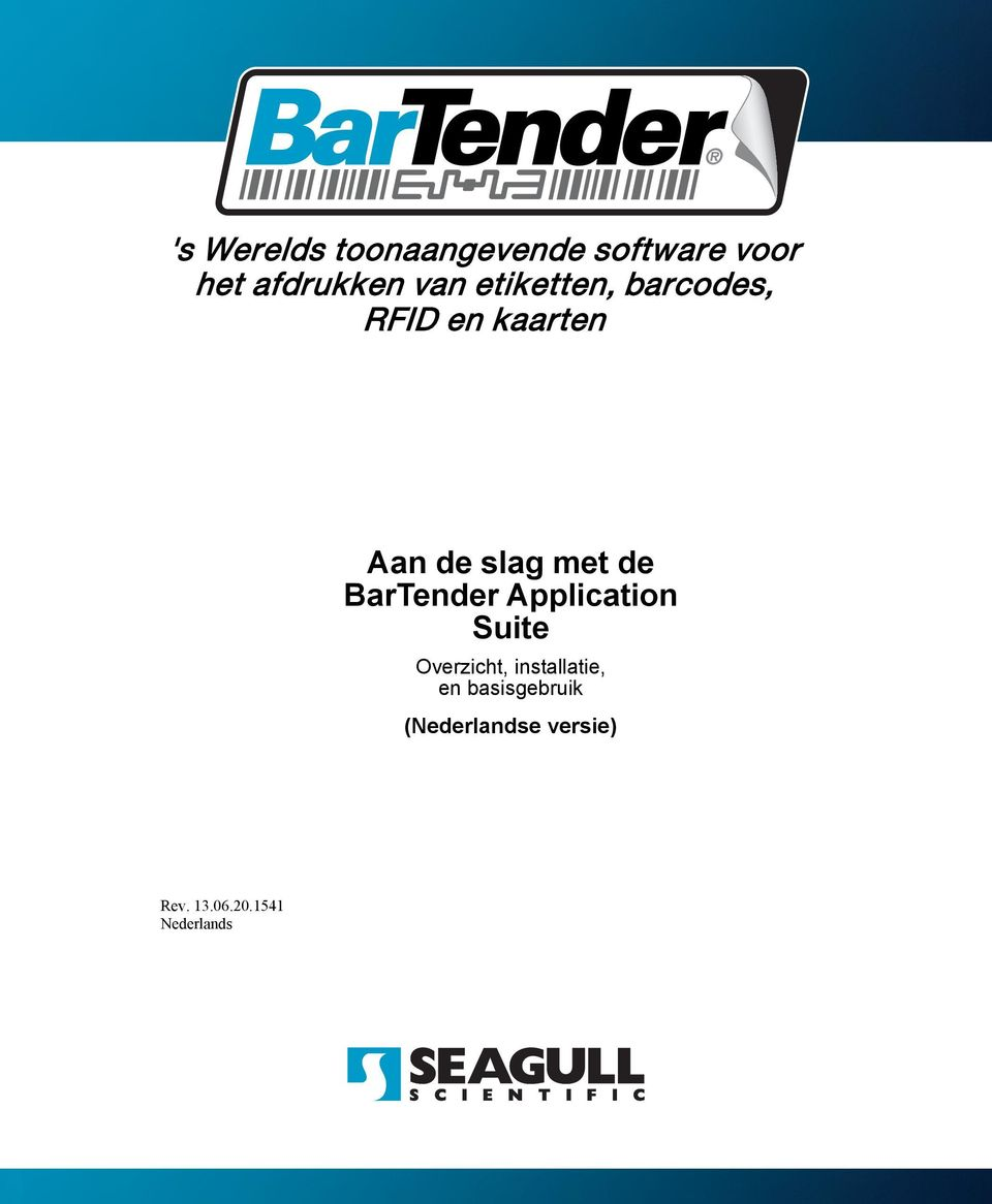 BarTender Application Suite Overzicht, installatie, en