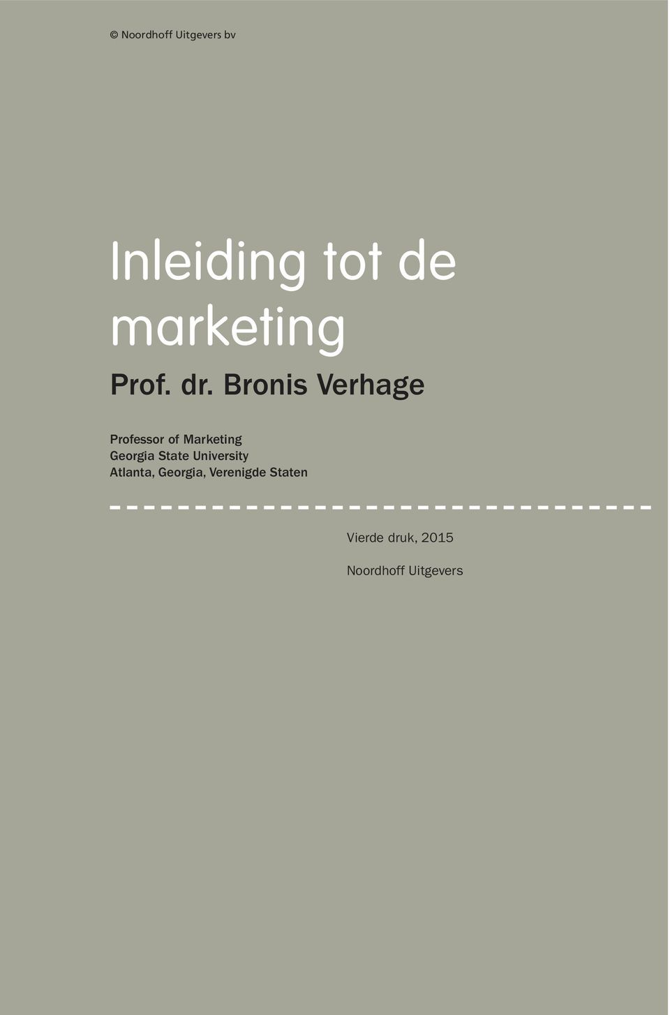 Bronis Verhage Professor of Marketing Georgia