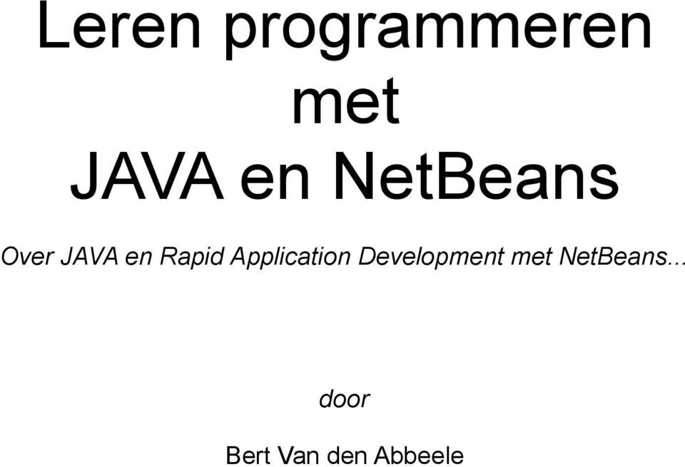 Application Development met