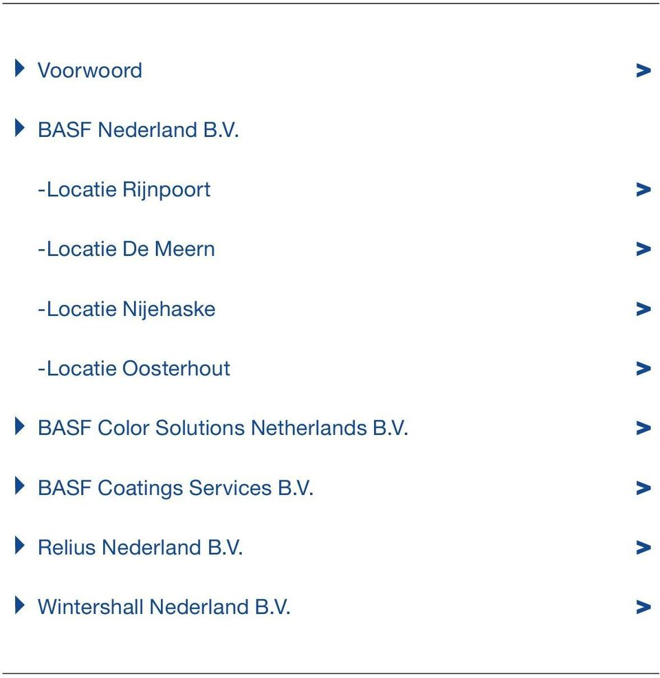 Oosterhout > BASF Color Solutions Netherlands B.V.
