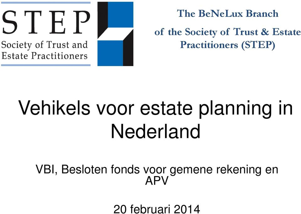 estate planning in Nederland VBI, Besloten