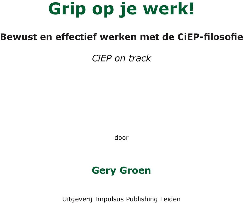 CiEP-filosofie CiEP on track door